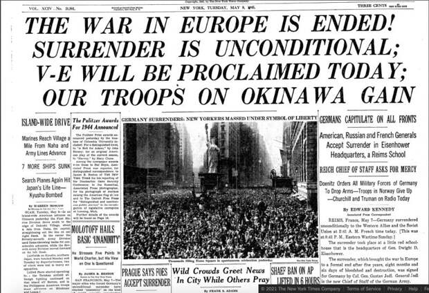 The New York Times: «Война в Европе окончена. Капитуляция безоговорочна. Победа будет объявлена сегодня»