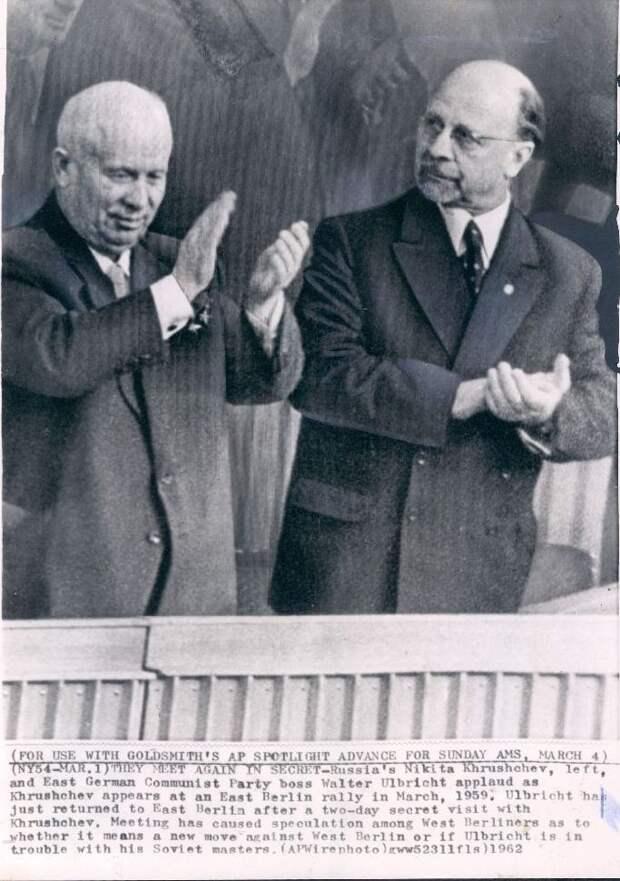 1962. Никита Хрущев в Восточном Берлине вместе с Вальтером Ульбрихтом