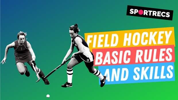 Field hockey. Basic rules and skills