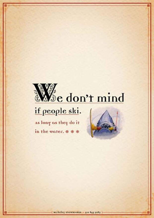 """Надпись на принте: """"Мы, не против того, чтобы люди катались на лыжах. Пока они делают это по воде"""""""